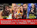 Fans Hating Summerslam For This Reason || Smackdown Champion Injured || Why People Insults Gay ??