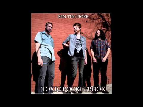 Rin Tin Tiger - Toxic Pocketbook (2013 Single)
