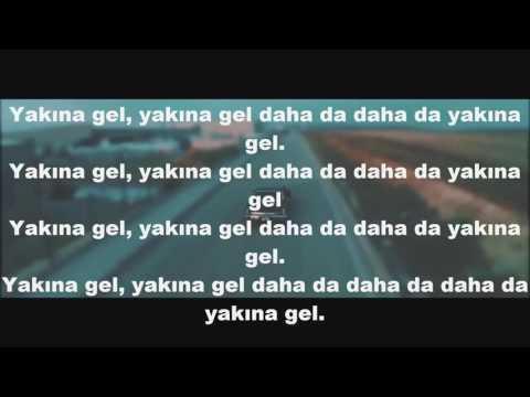 Yakına Gel (Lyrics) - Allame ft.Patron