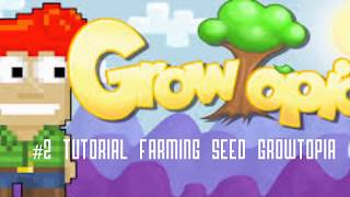 #2 Tutorial Cara Farming Seed Growtopia