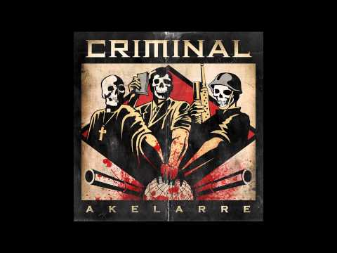 Criminal - Akelarre [2011 Full Album]