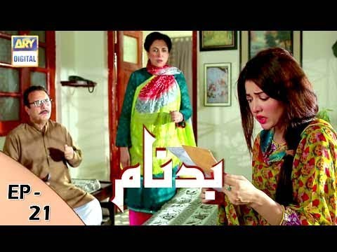 Badnaam - Episode 21 - 7th January 2018 - ARY Digital Drama