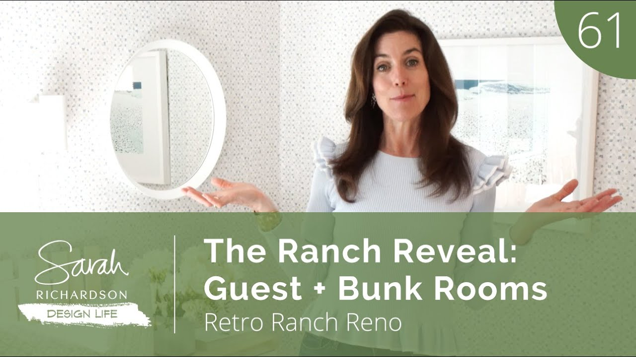Design Life: Retro Ranch Reno: The Ranch Reveal: Guest + Bunk Rooms (Ep. 61)