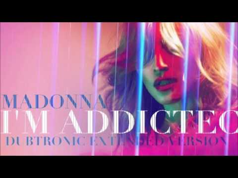 Madonna - I'm Addicted (Dubtronic Extended Version)