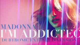 Madonna - I'm Addicted (Dubtronic Extended Version)