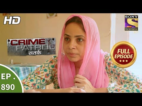 Crime Patrol Satark - Ep 890 - Full Episode - 27th January, 2018