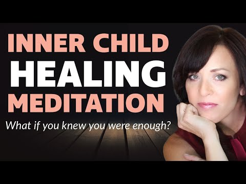 Healing Attachment Trauma Meditation-What If You Knew You Were Enough