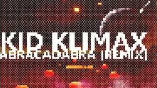 Steve Miller Band - Abracadabra (KID KLIMAX REMIX) [2011]