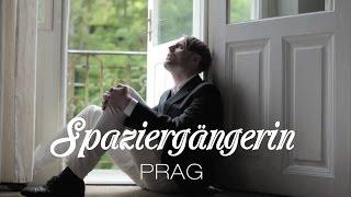 PRAG - Spaziergängerin (offizielles Musikvideo)