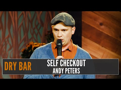 When You Use The Self Check Out, Andy Peters