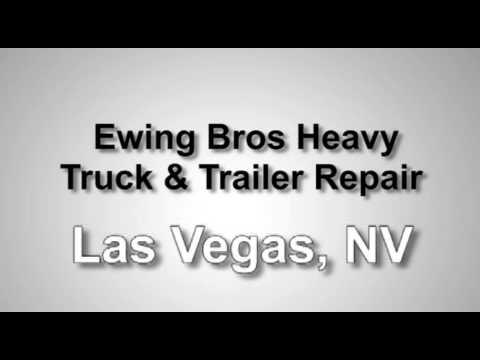 Ewing Bros Heavy Truck & Trailer Repair Shop in Las Vegas,  NV | FindTruckService.com