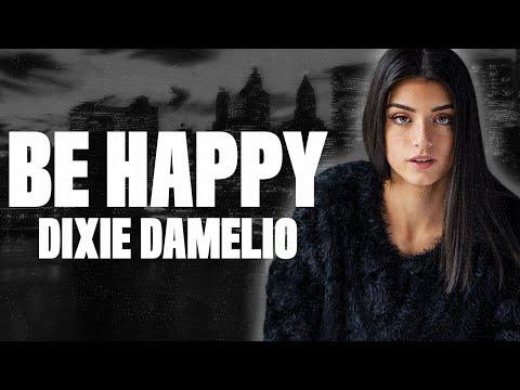 Dixie D'Amelio - Be Happy mp3 indir