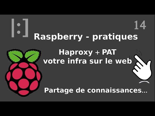 Raspberry Pi - 14. Haproxy/Ansible : mise en place de routes et d'un nom de domaine