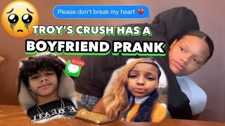 Your Crush Has A Boyfriend Prank On Troy **Must See**