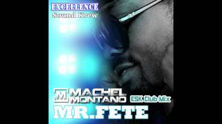 Machel Montano - Mr. Fete (ESK Club Mix) [2012] [HD]