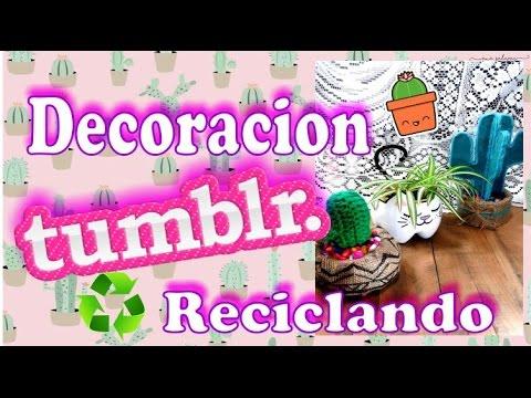 Decoracion tumblr 3 ideas reciclando room decor tumblr - Ideas decoracion reciclando ...