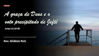 A GRAÇA DE DEUS E O VOTO DE JEFTÉ