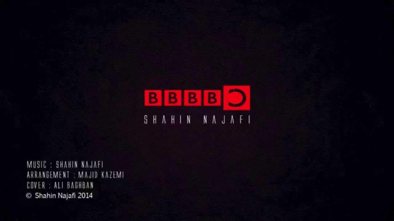 Shahin Najafi - BBBBC