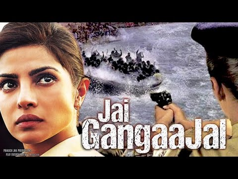 Jai Gangaajal 2016 Hindi Full Movie