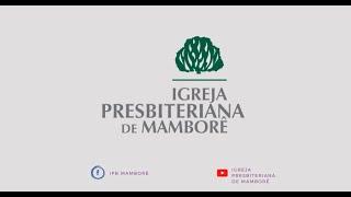 Culto De adoração Online  | 25/07/2021 | Igreja Presbiteriana de Mamborê