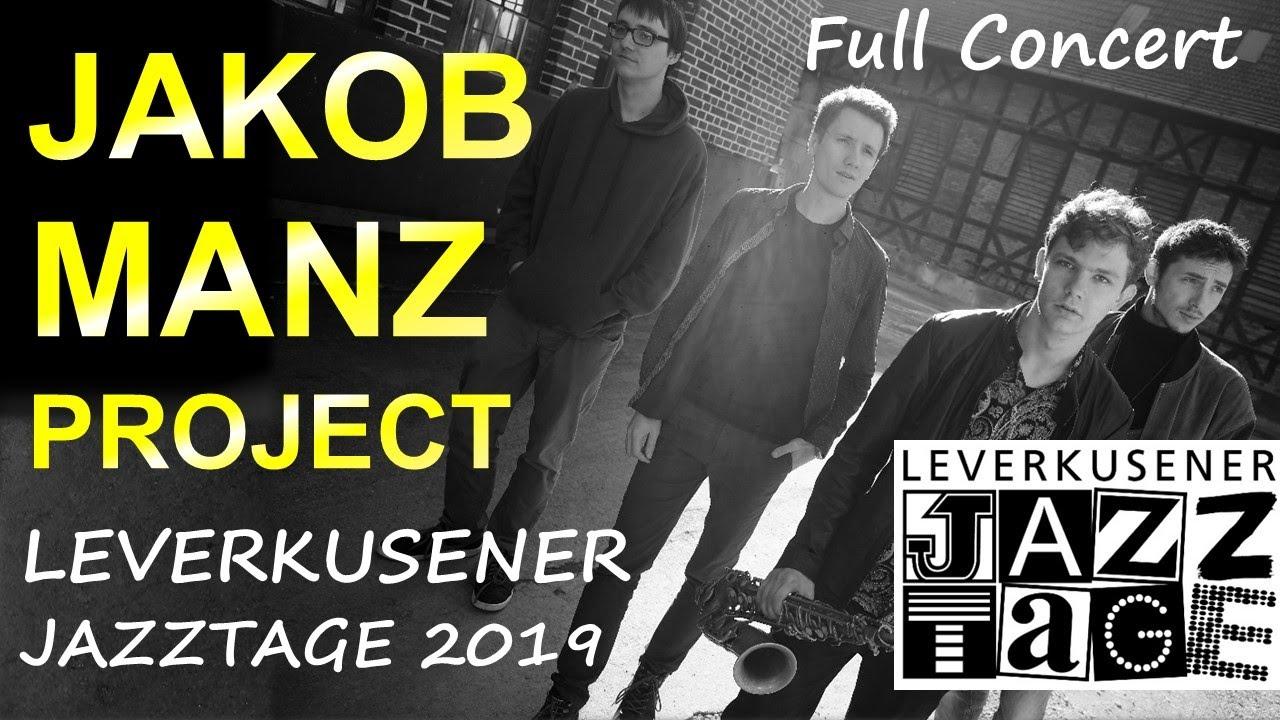 The Jakob Manz Project - Leverkusener Jazztage 2019