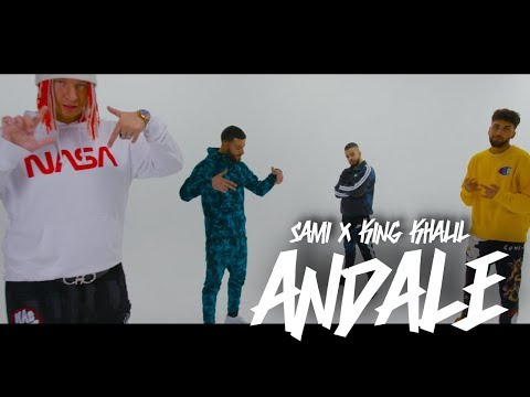 SAMI FEAT KING KHALIL - ANDALE ( OFFICAL VIDEO )