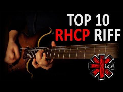 TOP10 RHCP RIFFS