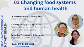 Changing food systems and human health