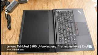Lenovo ThinkPad E480 Unboxing and First Impressions | English