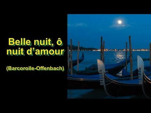 Barcarolle-Offenbach (Belle nuit, ô nuit d'amour) French lyrics and English translation