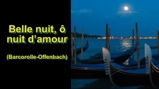 Barcarolle-Offenbach (Belle nuit, ô nuit d'amour) Subtitles- French & English