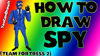 How To Draw Spy from Team Fortress 2 ✎ YouCanDrawIt ツ 1080p HD