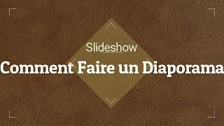 faire un diaporama