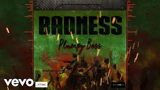 Plumpy Boss - Badness (Official Audio)