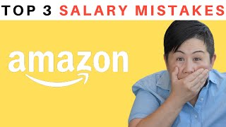 Avoid 3 Amazon Salary Negotiation Mistakes | Former Recruiting Leader from Amazon