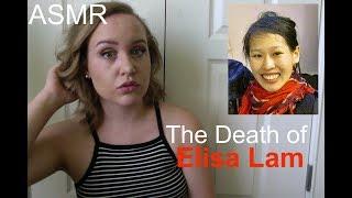 ASMR True Crime: THE UNSOLVED DEATH OF ELISA LAM