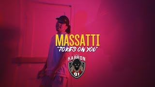 Massatti x Jokes On You | Dir. By @OgunPleasFilms