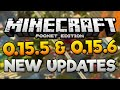 NEW MCPE UPDATES! - 0.15.5 and 0.15.6 New Features & Update News - Minecraft PE (Pocket Edition)