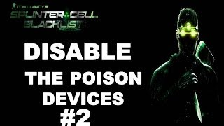 How To Disable The Poison Devices in American Consumption - Splinter Cell Blacklist