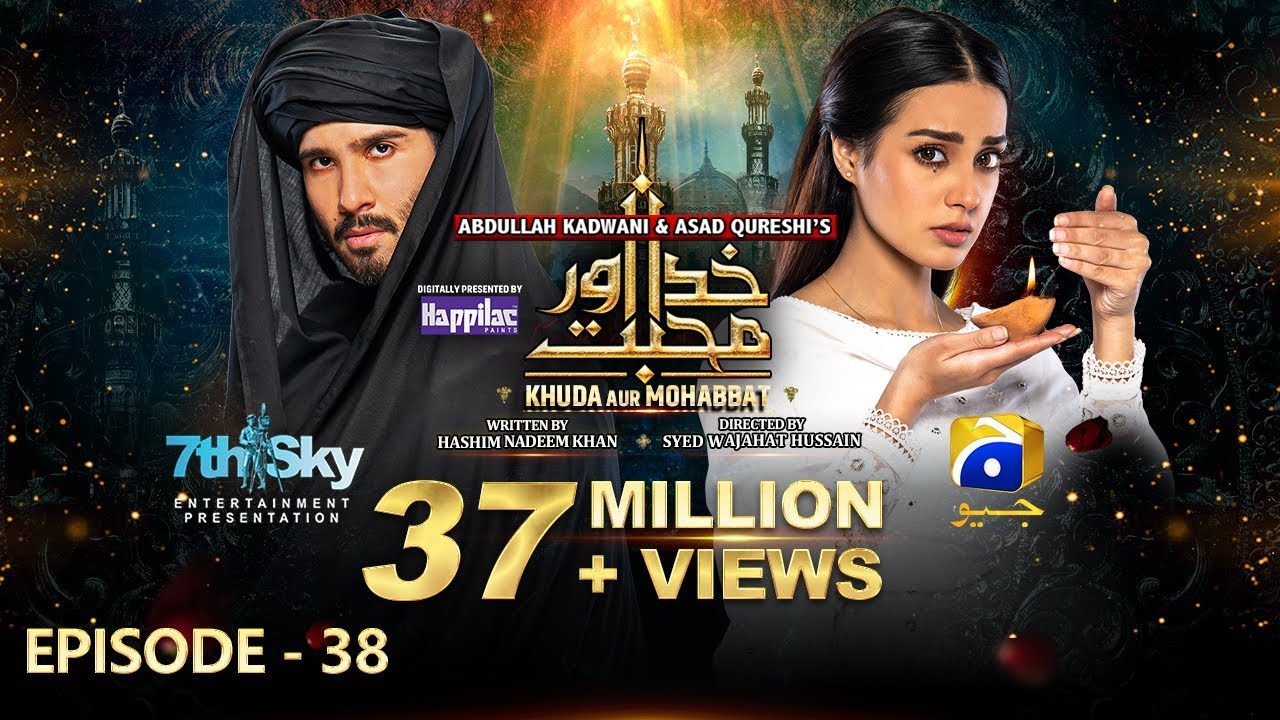 Download Khuda Aur Mohabbat - Season 3 2nd Last Episode 38 [Eng Sub] Digitally Presented by Happilac Paints