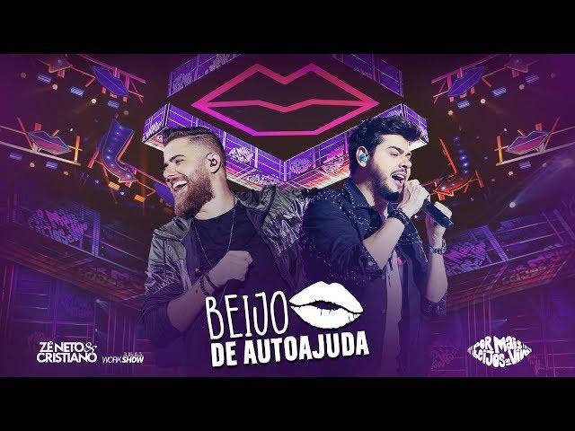 Zé Neto e Cristiano - BEIJO DE AUTOAJUDA - DVD Por mais beijos ao vivo