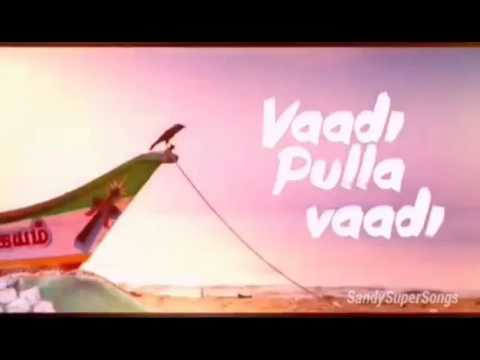 Vadi pulla vadi full lyric song tamil hip hop tamizha