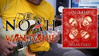 [1.21 MB] Lagu terbaru!!! NOAH - WANITAKU   Cover Guitar Solo (Lead) By Sobat P