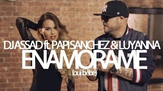 Repeat youtube video TROPICAL FAMILY - Dj Assad Ft. Papi Sanchez & Luyanna - Enamorame (Oui Bébé) [Official French Video]