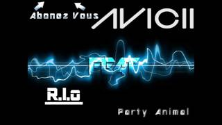 Avicii Feat R.I.O - Party Animal