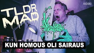 TLDR MAD: Kun homous oli sairaus