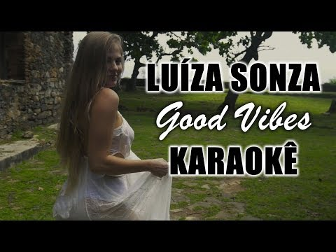 🎤 Luísa Sonza - Good Vibes  - Karaokê
