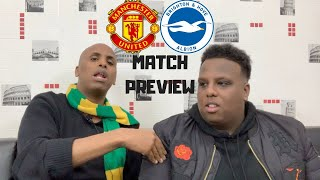 Manchester United vs Brighton| Match Preview| Time to stay focused!