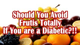 Fruits for Diabetes - What Are the Fruits That Diabetics Can Eat?