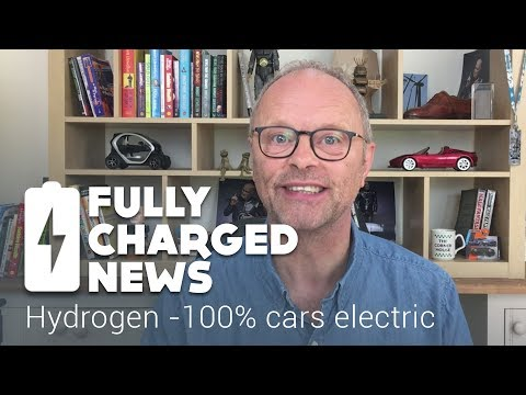 Hydrogen-100% cars electric | Fully Charged News